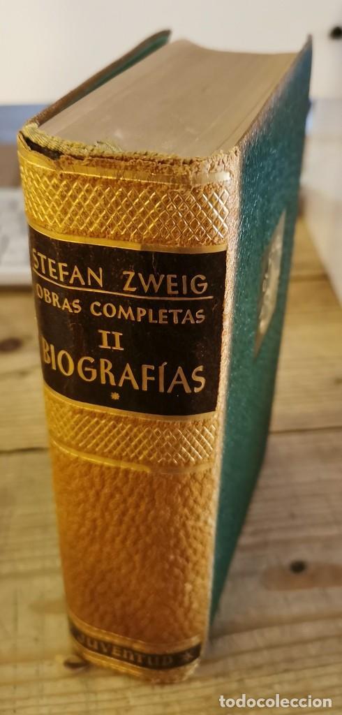1952 - STEFAN ZWEIG: OBRAS COMPLETAS. TOMO II. BIOGRAFÍAS * - EDITORIAL JUVENTUD - PLENA PIEL (Libros de Segunda Mano - Biografías)