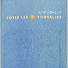Libros de segunda mano: TOTES LES RONDALLES - JACINT VERDAGUER - PROA. Lote 213766701
