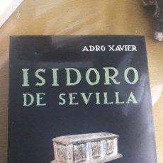 Libros de segunda mano: ADRO XAVIER-ISIDORO DE SEVILLA. Lote 213768670