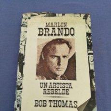 Libros de segunda mano: MARLIN BRANDON. UN ARTISTA REBELDE. BOB THOMAS. EDITORIAL EUROS. AÑO 1975. Lote 213769222