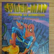 Libros de segunda mano: SPIDER-MAN, BIOGRAFÍA NO AUTORIZADA (JULIÁN M. CLEMENTE) SPIDERMAN. Lote 213828431