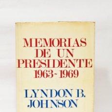 Libros de segunda mano: MEMORIAS DE UN PRESIDENTE 1963-1969.. Lote 214275425