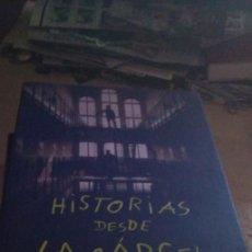 Libros de segunda mano: HISTORIAS DESDE LA CÁRCEL - ANDRÉS RABADÁN - 1ª EDICIÓN 2003. Lote 214289602