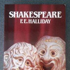 Libros de segunda mano: SHAKESPEARE F.E.HALLIDAY. Lote 214295322