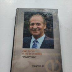 Libros de segunda mano: JUAN CARLOS, EL REY DE UN PUEBLO (PAUL PRESTON). Lote 214298877