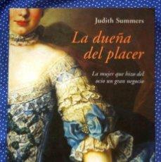 Libros de segunda mano: LA DUEÑA DEL PLACER - JUDITH SUMMERS - EDITORIAL LUMEN. Lote 214301940