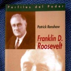 Libros de segunda mano: FRANKLIN D. ROOSEVELT - PATRICK RENSHAW - EDITORIAL BIBLIOTECA NUEVA. Lote 214304888