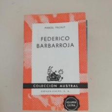 Libros de segunda mano: FEDERICO BARBARROJA. Lote 214309680