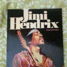 Libros de segunda mano: JIMI HENDRIX - COLECCION IMAGENES DEL ROCK - EDITORIAL LA MASCARA. Lote 214636165
