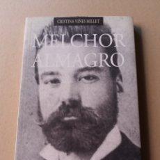 Libros de segunda mano: BIOGRAFÍA MELCHOR ALMAGRO CRISTINA VIÑES COMAREX GRANADA. Lote 215030856