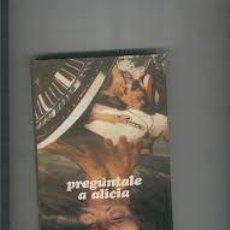 Libri di seconda mano: PREGUNTALE A ALICIA. ANONIMO. Lote 215096412
