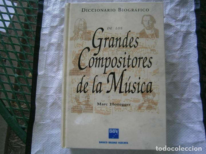 DICCIONARIO BIOGRÁFICO DE LOS GRANDES COMPOSITORES DE LA MUSICA (Libros de Segunda Mano - Biografías)