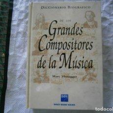 Libros de segunda mano: DICCIONARIO BIOGRÁFICO DE LOS GRANDES COMPOSITORES DE LA MUSICA. Lote 215351562