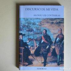 Libros de segunda mano: DISCURSO DE MI VIDA - ALONSO DE CONTRERAS. Lote 215492470