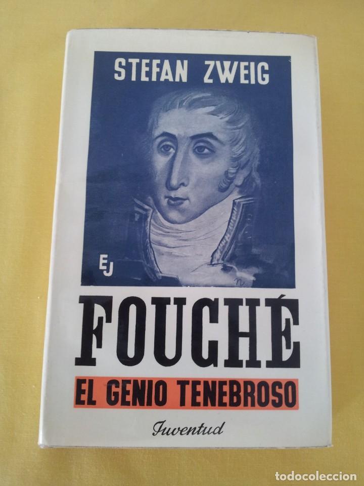 Libros de segunda mano: STEFAN ZWEIG - FOUCHE, EL GENIO TENEBROSO - EDITORIAL JUVENTUD NOVENA EDICION 1970 - Foto 2 - 215977231