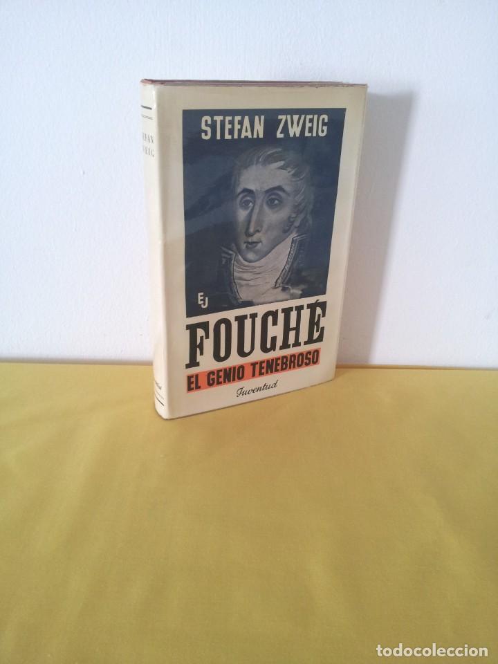 STEFAN ZWEIG - FOUCHE, EL GENIO TENEBROSO - EDITORIAL JUVENTUD NOVENA EDICION 1970 (Libros de Segunda Mano - Biografías)
