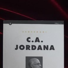 Libros de segunda mano: CENTENARI. C.A. JORDANA - AA.VV. - INSTITUCIÓ DE LES LLETRES CATALANES 1993. Lote 216370285