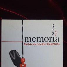 Libros de segunda mano: MEMÒRIA. REVISTA DE ESTUDIOS BIOGRÁFICOS. Nº 3 - AA.VV. - UB 2007. Lote 216370300