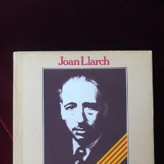 Libros de segunda mano: LA TRÀGICA MORT DE COMPANYS - JOAN LLARCH - BRUGERA 1979. Lote 216370372