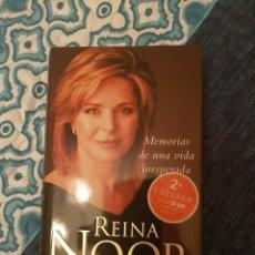 Libros de segunda mano: REINA NOOR. MEMORIAS DE UNA VIDA INESPERADA. Lote 216796485