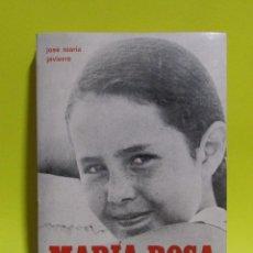 Libros de segunda mano: MARIA ROSA MOLAS UNA MUJER MISERICORDIOSA JOSE MARIA JAVIERRE EDICIONES A AÑO 1975. Lote 216817777