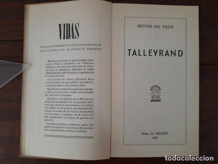 Libros de segunda mano: TALLEYRAND, VIDAS - HECTOR DEL VALLE - EDICIONES ATLAS, 1943, MADRID - Foto 6 - 217019002