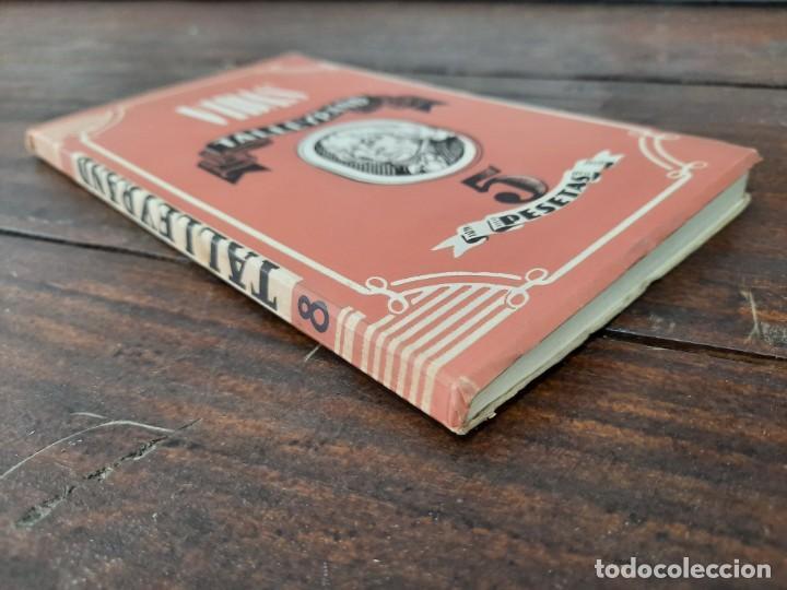 Libros de segunda mano: TALLEYRAND, VIDAS - HECTOR DEL VALLE - EDICIONES ATLAS, 1943, MADRID - Foto 11 - 217019002
