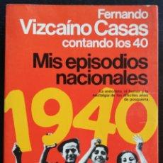 Libros de segunda mano: MIS EPISODIOS NACIONALES - 1983~1ª ED - F. VIZCAÍNO CASAS - ED. PLANETA, ESPEJO ESPAÑA - PJRB. Lote 217562171