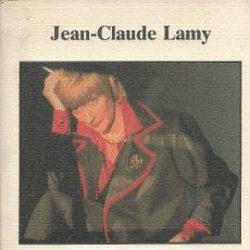 Libros de segunda mano: SAGAN, JEAN-CLAUDE LAMY (FR). Lote 217685673