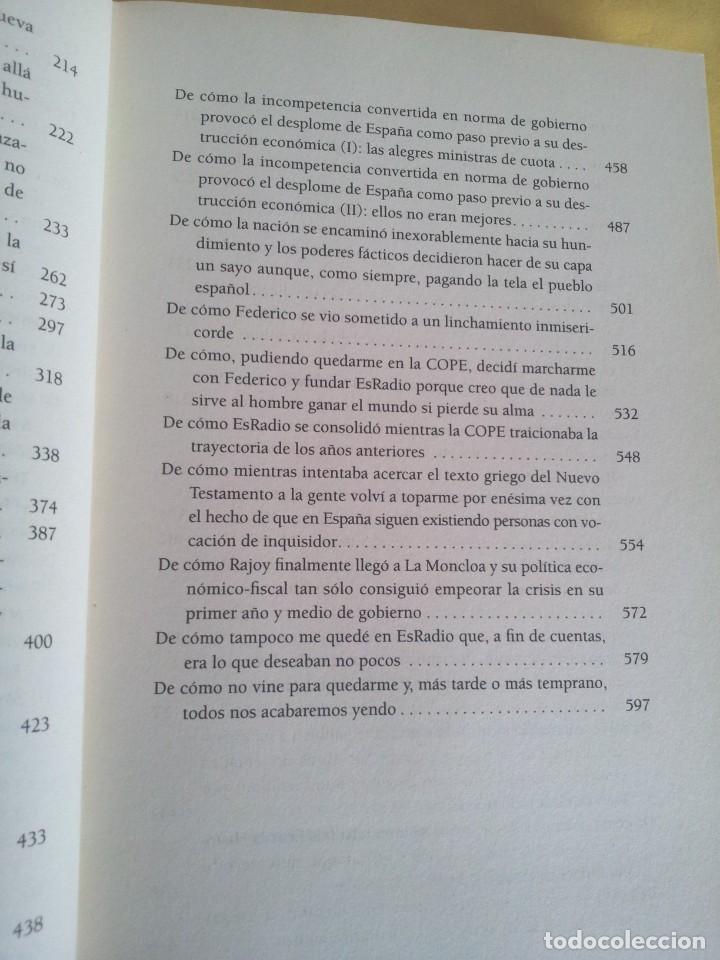 Libros de segunda mano: CESAR VIDAL - NO VINE PARA QUEDARME, MEMORIAS DE UN DISIDENTE - DEDICADO POR EL AUTOR - Foto 7 - 217723570