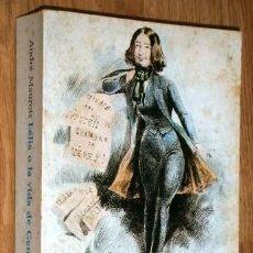 Libros de segunda mano: LELIA O LA VIDA DE GEORGE SAND POR ANDRÉ MAUROIS DE EMECÉ / ALIANZA EDITORIAL EN MADRID 1973. Lote 27457171