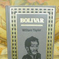 Libros de segunda mano: BOLÍVAR, DE WILLIAM TAYLOR. EDITORS 1.989. ILUSTRADO.. Lote 218148482