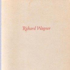 Libros de segunda mano: RICHARD WAGNER - JOSEPH MULLER-BLATTAU. Lote 218154881