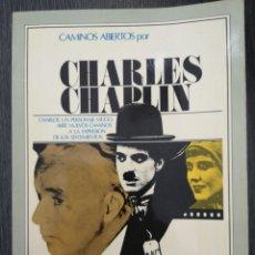 Libros de segunda mano: CAMINOS ABIERTOS POR CHARLES CHAPLIN. EDITORIAL HERNANDO. 1976. Lote 218133027