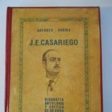 Libros de segunda mano: J. E. CASARIEGO. BIOGRAFIA, ANTOLOGIA Y CRITICA DE SU OBRA. AUTORES VARIOS. ASTURIAS, 1983. MARAVILL. Lote 218357982