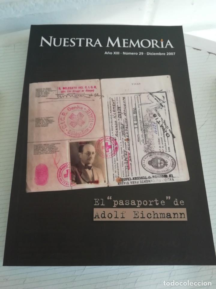 NUESTRA MEMORIA. ARTÍCULOS SOBRE EL NAZISMO Y VIDAS DE LOS PRINCIPALES LÍDERES NAZIS. (Libros de Segunda Mano - Biografías)