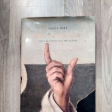 Libros de segunda mano: SANT VICENT FERRER. VIDA I LLEGENDA D'UN PREDICADOR. JOAN F. MIRA.. Lote 218694498