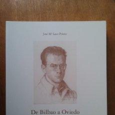 Libros de segunda mano: DE BILBAO A OVIEDO PASANDO POR EL PENAL DE BURGOS, JOSE MARIA LASO PRIETO, PENTALFA EDICIONES, 2002. Lote 218840466