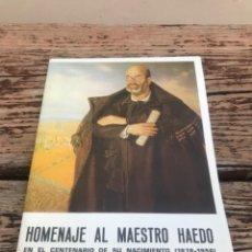 Libros de segunda mano: MAESTRO HAEDO, CENTENARIO, PROGRAMA. Lote 219017958