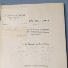 Libros de segunda mano: CON FIRMA ORIGINAL DE DON JOSÉ XIFRÉ CASAS HISTORIA DE UN INDIANO CATALÁN 1956 BANCO ATLÁNTICO. Lote 219024006