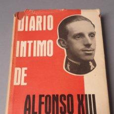 Libros de segunda mano: DIARIO ÍNTIMO DE ALFONSO XIII POR J. L. CASTILLO PUCHE 1960 BIBLIOTECA NUEVA. Lote 219024433
