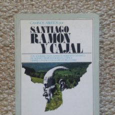 Libros de segunda mano: SANTIAGO RAMÓN Y CAJAL. COL. CAMINOS ABIERTOS.. Lote 219025087