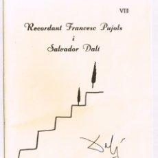 Libros de segunda mano: RECORDANT FRANCESC PUJOLS I SALVADOR DALÍ VIII 1989. Lote 219556413