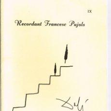 Libros de segunda mano: RECORDANT FRANCESC PUJOLS 1990 IX. Lote 219557275