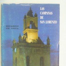 Libros de segunda mano: LAS CAMPANAS DE SAN LORENZO , DE RICARDO DE ORTA ( EXALCALDE DE CARTAYA ). HERMANDAD DE SAN LORENZO. Lote 219587400