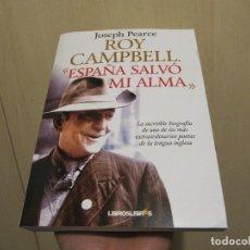 Libros de segunda mano: ROY CAMPBELL - ESPAÑA SALVÓ MI ALMA. Lote 219770097
