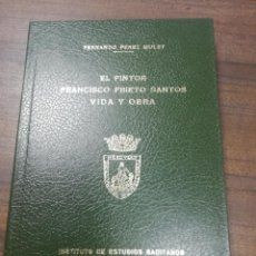 Libros de segunda mano: EL PINTOR FRANCISCO PRIETO SANTOS VIDA Y OBRA. FERNANDO PEREZ MULET. CADIZ 1979.. Lote 219963135