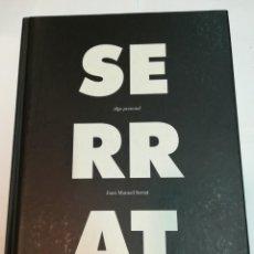 Libros de segunda mano: JOAN MANUEL SERRAT ALGO PERSONAL (AUTOBIOGRAFIA) S1000AT. Lote 220365897