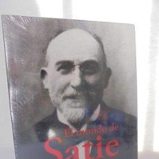 Libros de segunda mano: EL MUNDO DE SATIE. ROBERT ORLEDGE. EDITOR ADRIANA HIDALGO. NUEVO SIN DESPRECINTAR. Lote 220728090