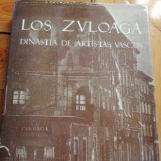 Libros de segunda mano: LOS ZULOAGA. DINASTÍA ARTISTAS VASCOS. ARMEROS, GRABADORES, DAMASQUINADORES, CERAMISTAS, PINTOR. Lote 220947373